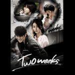 『TWO WEEKS』はHulu・Netflix・FOD・U-NEXTどれで配信してる?